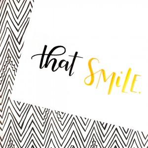 That Smile, Makes me Melt.